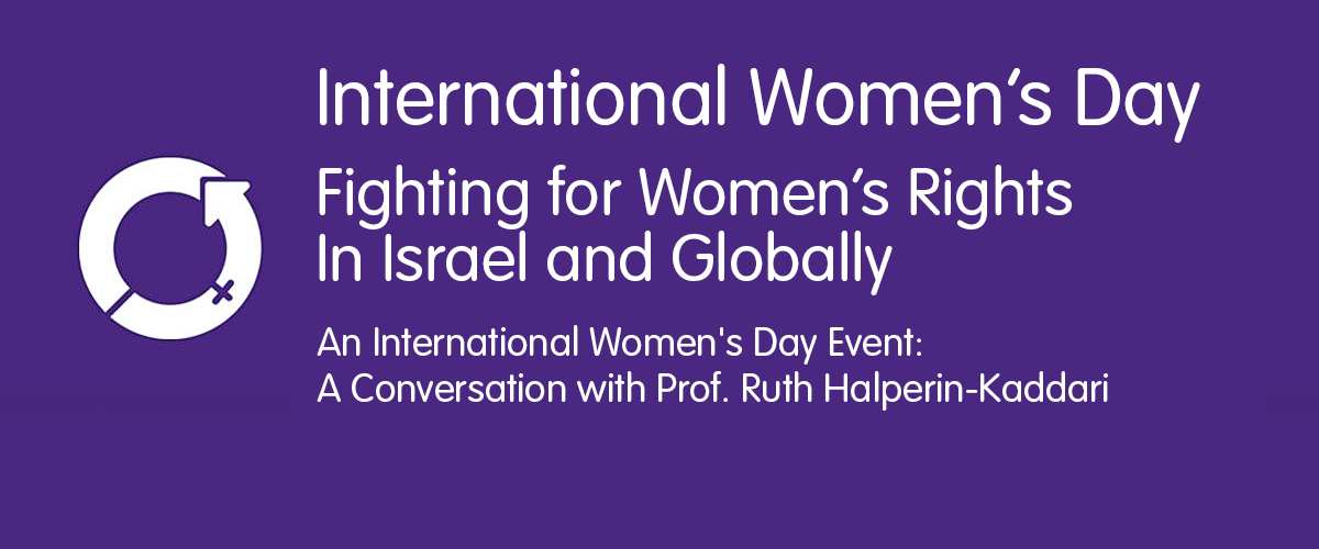 International Women's Day: Fighting for Women's Rights in Israel and Globally